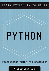 python-programming-guide-learn-python-in-24-hours-or-less