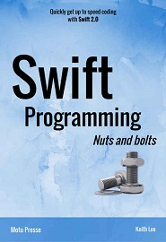 swift-programming-nuts-and-bolts