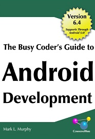 the-busy-coder-s-guide-to-android-development-v-6-4