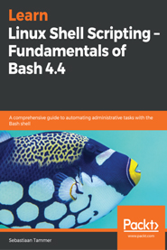 Learn Linux Shell Scripting – Fundamentals of Bash 4.4