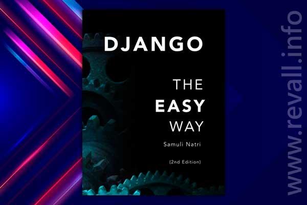 Django - The Easy Way