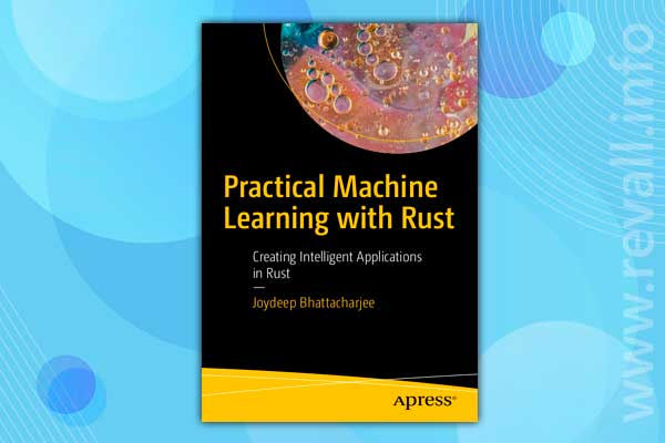 Practical Machine Learning with Rust