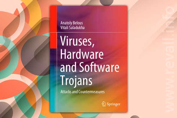 Viruses, Hardware and Software Trojans